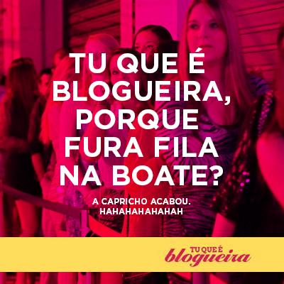 tu que e blogueira